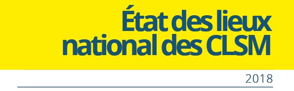 Etat des lieux national 2018 des CLSM en France